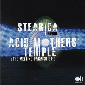 stearica-acid-mothers-temple-the-melting-paraiso-ufo1