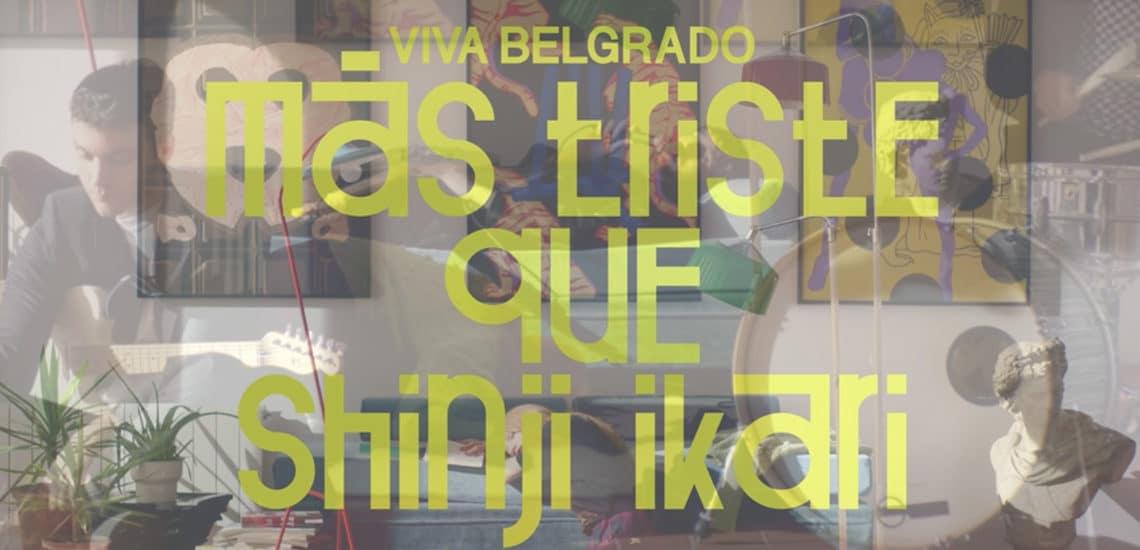 Viva Belgrado publican nuevo video